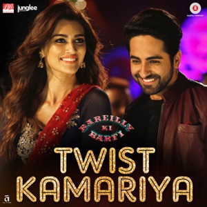 Download Chord BAREILLY KI BARFI – Twist Kamariya Chords and Lyrics