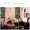Defriended (Extended Version) - EP, Beck