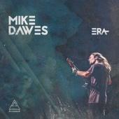 Mike Dawes - Era artwork