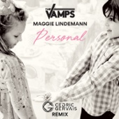 Personal (feat. Maggie Lindemann) [Cedric Gervais Remix] - The Vamps