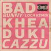 Khea & Bad Bunny - Loca Remix (feat. Cazzu) ilustración