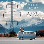 Mike Perry - Stay Young (feat. Tessa) bild