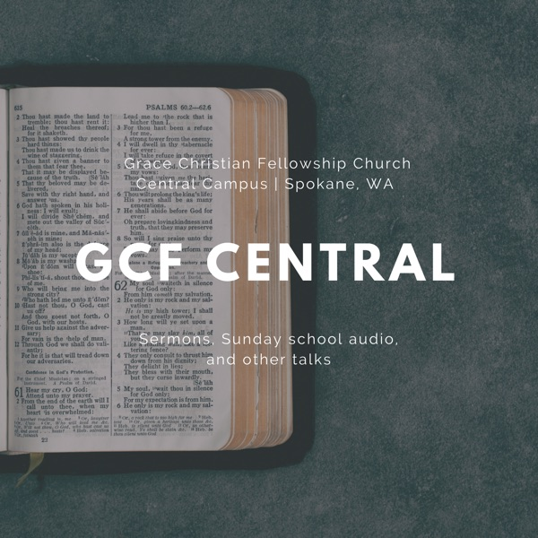 GCF Central Sermons & Sunday School