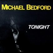 Michael Bedford - Tonight (Extended) artwork