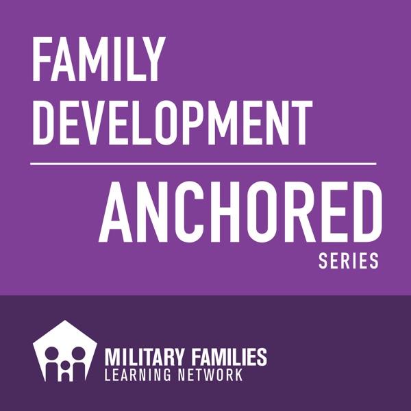 MFLN Family Development Anchored Podcast Series