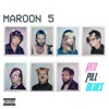 Red Pill Blues (Deluxe), Maroon 5