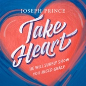 Take Heart: He Will Surely Show You Hesed Grace