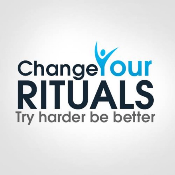 Change Your Rituals Podcast