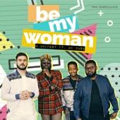 M.anifest - Be My Woman (feat. Mi Casa) artwork