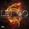 Let Go (feat. Big Scoob, Tech N9ne & Darrein Safron) - Single, Tech N9ne Collabos