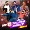 Top 15 Telugu Dance Songs