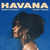 Camila Cabello & Daddy Yankee - Havana (Remix)  artwork