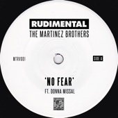 Rudimental & The Martinez Brothers - No Fear (feat. Donna Missal) artwork