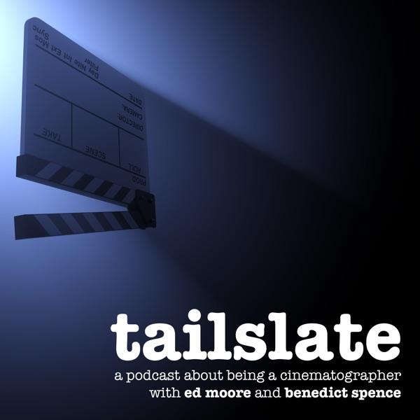 Tailslate: A Cinematography Podcast