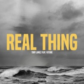 Real Thing (feat. Future) - Tory Lanez