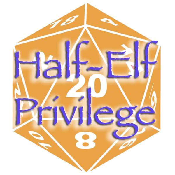 Half-Elf Privilege