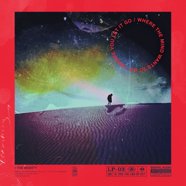 iTunes Artwork for 'Where the Mind Wants to Go / Where You Let It Go (by I the Mighty)'