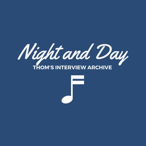 Night and Day- The Thom Jennings Audio Archives