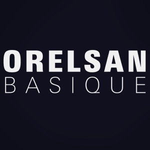 Orelsan - Basique