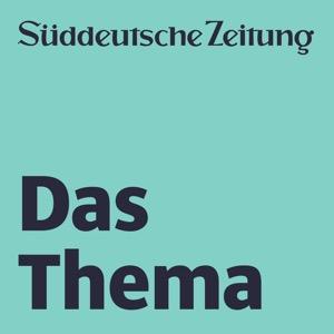 Das Thema – der Podcast der Süddeutschen Zeitung.