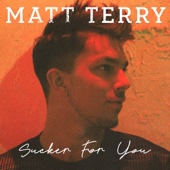 Matt Terry - Sucker for You artwork