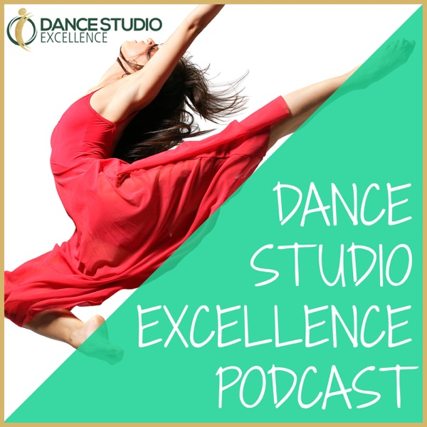 The Dance Studio Excellence Podcast