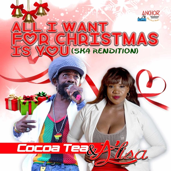 Cocoa Tea - All I Want for Christmas Is You (Ska Rendition) - Single