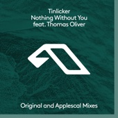 Nothing Without You (feat. Thomas Oliver) - EP - Tinlicker