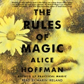 Alice Hoffman - The Rules of Magic (Unabridged)  artwork
