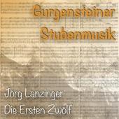 Jörg Lanzinger - Die ersten Zwölf