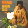 Mama, Susana Baca