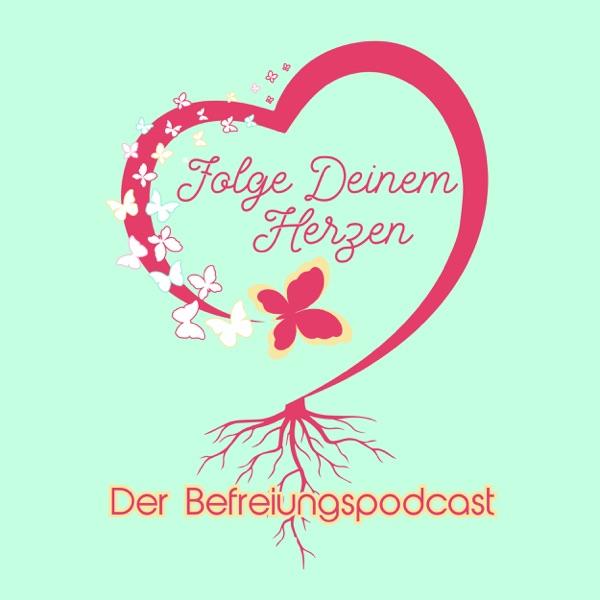 Folge deinem Herzen - Der Befreiungspodcast mit Doro