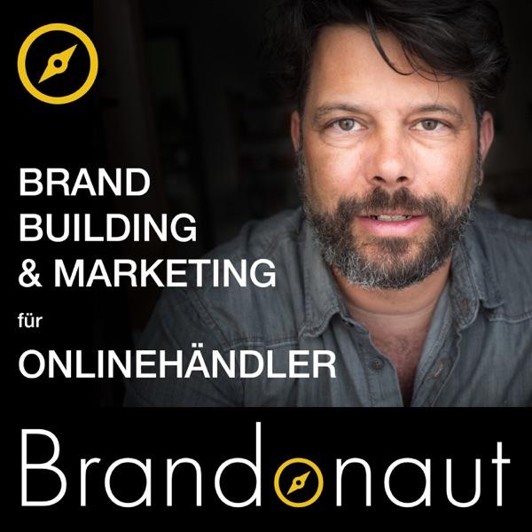 Brandonaut: Markenaufbau für Online-Händler: Brandbuilding & Online-Marketing