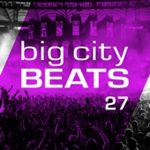 Various Artists - Big City Beats, Vol. 27 (World Club Dome 2017 Winter Edition) Grafik
