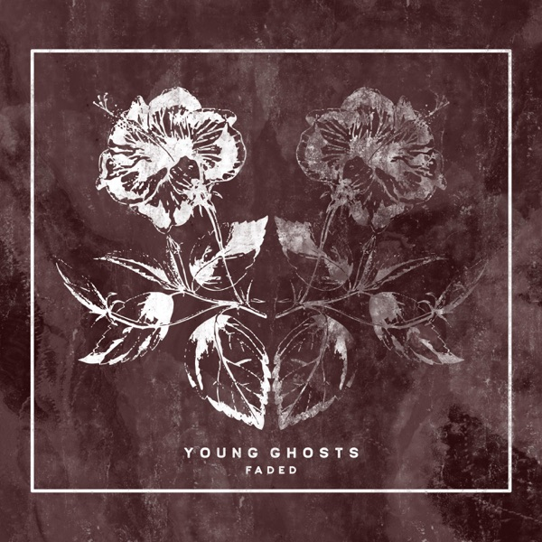 Young Ghosts - Faded (Single) (2017)