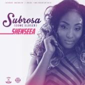 Subrosa (Come Closer) - Shenseea