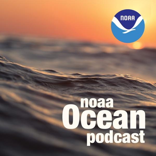 NOAA Ocean Podcast