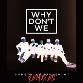 Something Different (Boehm Remix) - Why Don't We