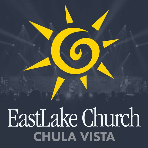 EastLake Church Chula Vista