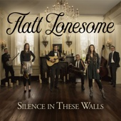 Flatt Lonesome - Silence in These Walls  artwork