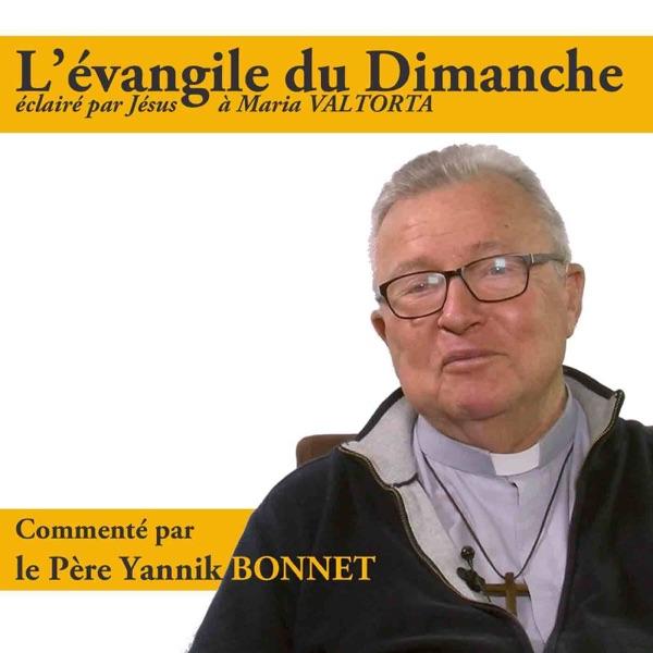 Evangile du Dimanche, révélé par Jésus à Maria Valtorta