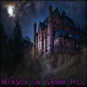 Various Artists - Mansion on Grimm Hill  artwork