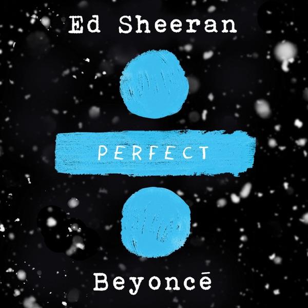 Perfect Duet with Beyoncé - Single Ed Sheeran CD cover