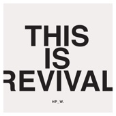 This Is Revival (Live) - Highpoint Worship
