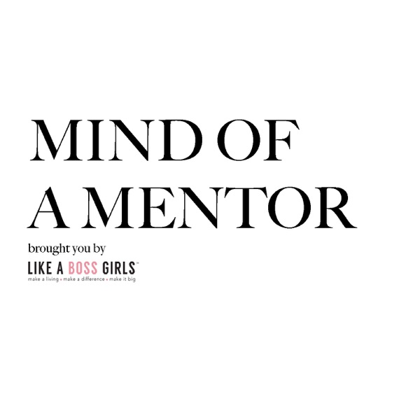 Mind Of A Mentor