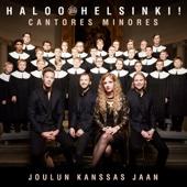 Joulun kanssas jaan (feat. Cantores Minores) - Haloo Helsinki!