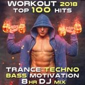 Workout 2018 Top 100 Hits Trance Techno Bass Motivation 8 Hr DJ Mix