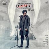 Qismat Remix - Ammy Virk & B. Praak