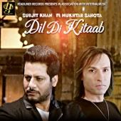 Dil Di Kitaab (feat. Mukhtar Sahota)