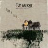 23) Tom Walker - Leave A Light On
